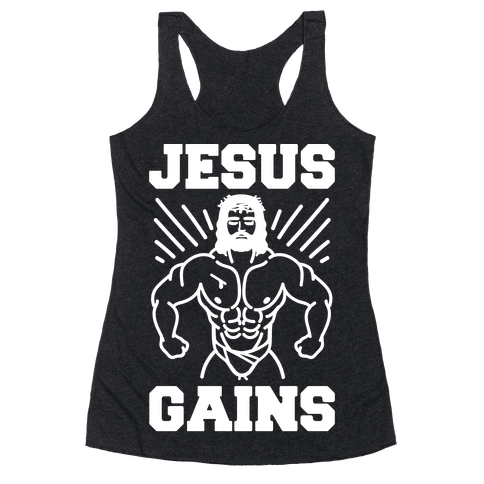 Jesus Gains Racerback Tank Top