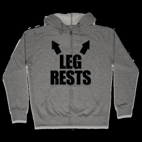 Leg Rests Zip Hoodie