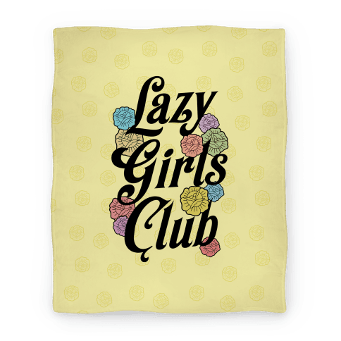 Lazy Girls Club Blanket
