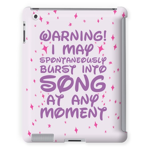 Warning! I May Spontaneously Burst into Song
