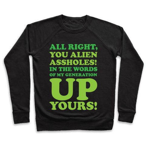 Alien Assholes (Independence Day) Pullover