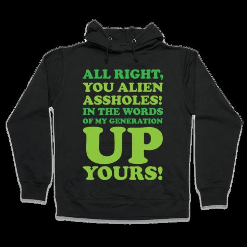 Alien Assholes (Independence Day) Hooded Sweatshirt