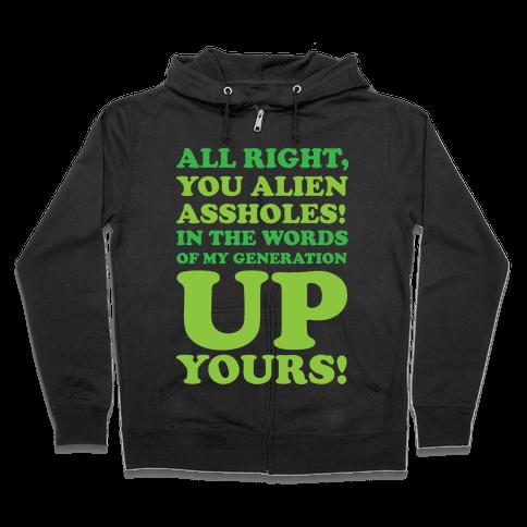 Alien Assholes (Independence Day) Zip Hoodie