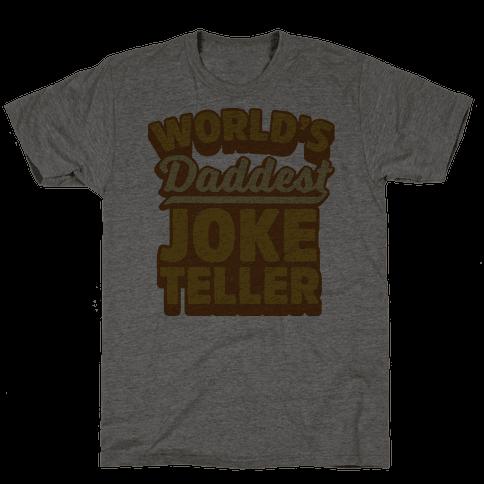 World's Daddest Joke Teller