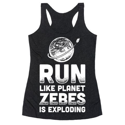 Run Like Planet Zebes Is Exploding Racerback Tank Top