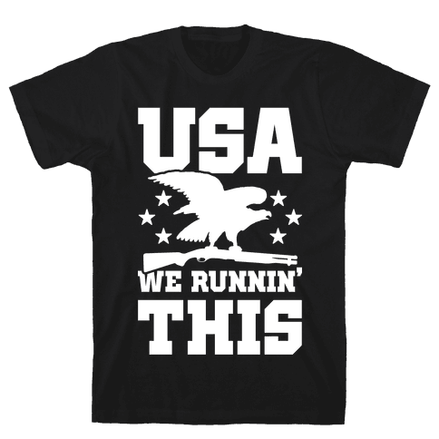 USA We Runnin' This Mens T-Shirt