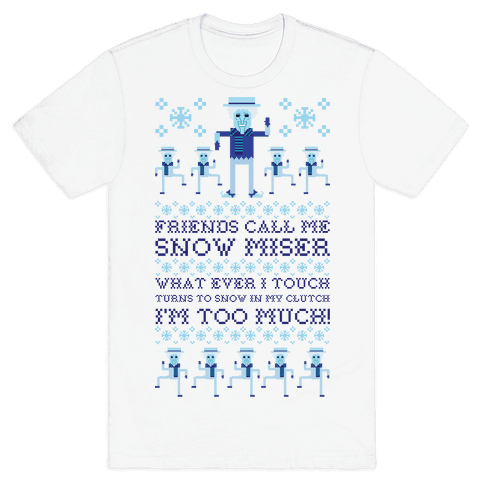 Friends Call Me Snow Miser Mens T-Shirt