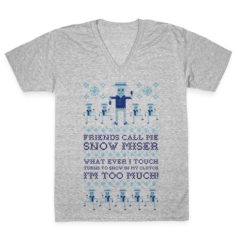 Friends Call Me Snow Miser V-Neck Tee Shirt