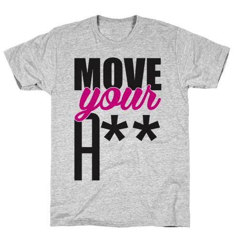 Move! Mens T-Shirt