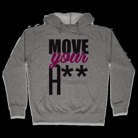 Move! Hooded Sweatshirt