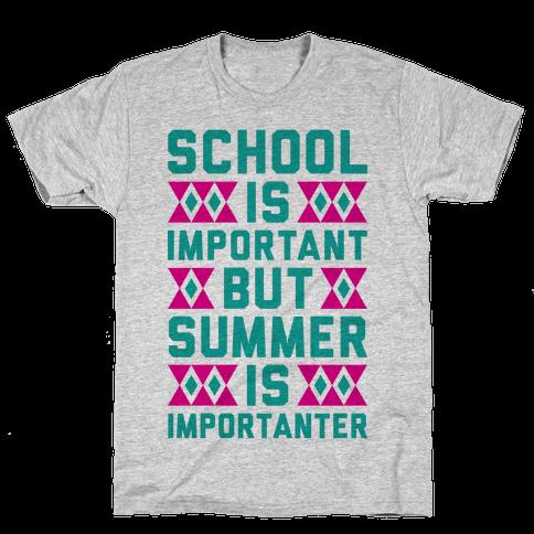 Summer Is Importanter Mens T-Shirt