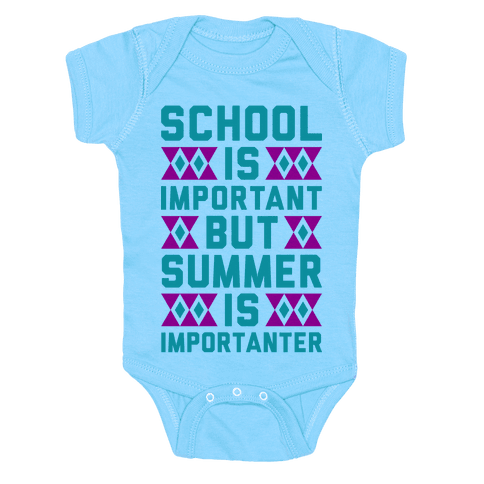 Summer Is Importanter Baby Onesy