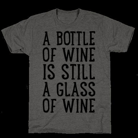A Bottle Of Wine Is Still A Glass Of Wine