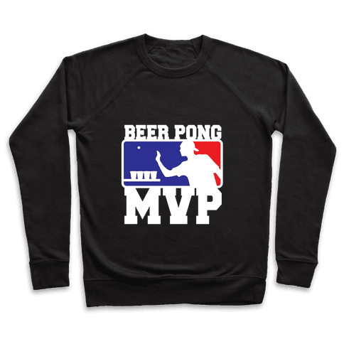 Beer Pong MVP Pullover