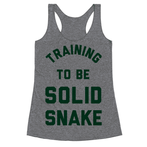 Training To Be Solid Snake Racerback Tank Top
