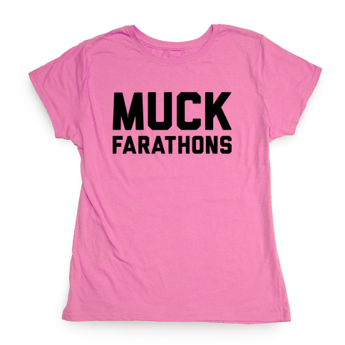 Muck Farathons Womens T-Shirt