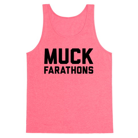 Muck Farathons Tank Top