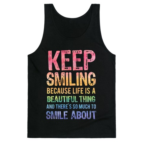 Keep Smiling (Dark Tank) Tank Top