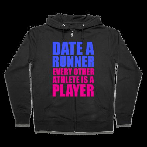 Date a Runner Zip Hoodie