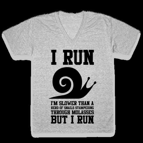 I Run Slower Than A Herd Of Snails V-Neck Tee Shirt