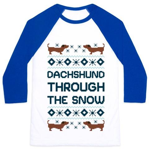 Dachshund Through The Snow Baseball Tee
