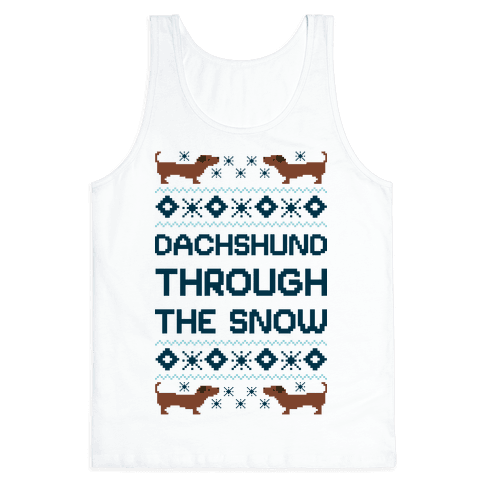 Dachshund Through The Snow Tank Top