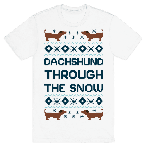 Dachshund Through The Snow Mens T-Shirt