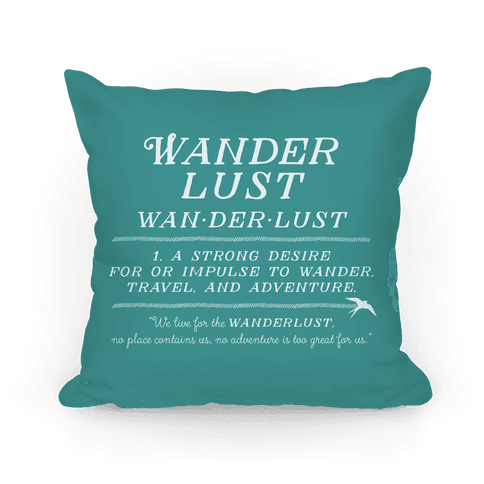 Wanderlust Definition Pillow