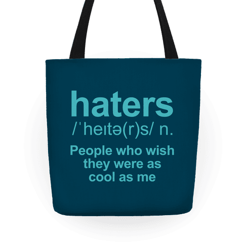 Haters Definition Tote
