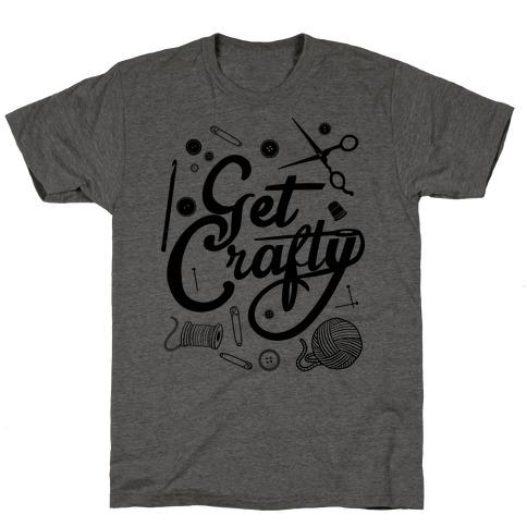 Get Crafty T-Shirt
