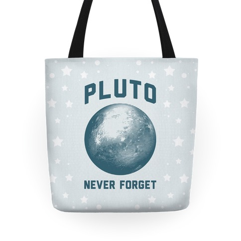 Pluto Never Forget Tote