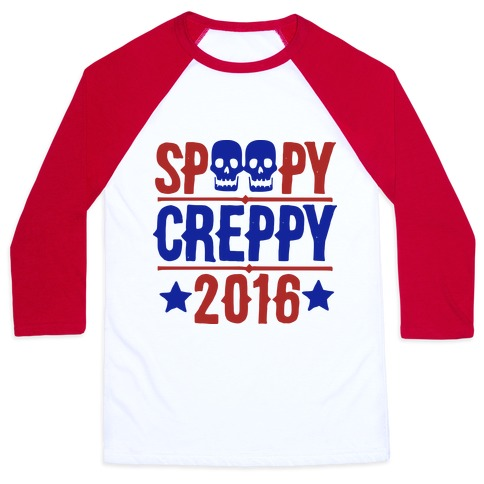 Spoopy Creppy for President 2016 Baseball Tee