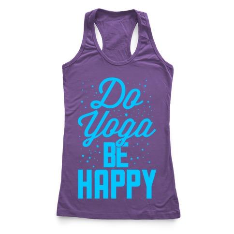 Do Yoga Be Happy Racerback Tank Top