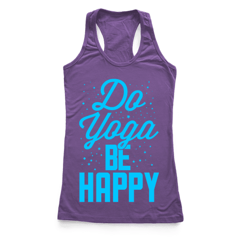 Do Yoga Be Happy Racerback Tank Top