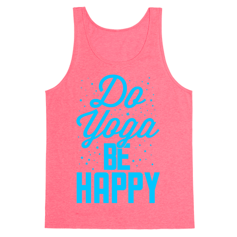 Do Yoga Be Happy Tank Top