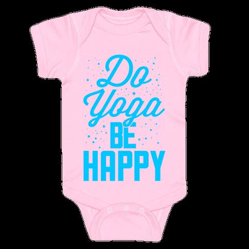 Do Yoga Be Happy Baby Onesy