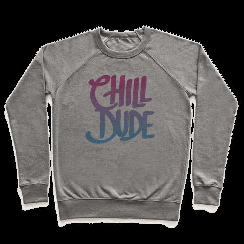 Chill Dude Pullover