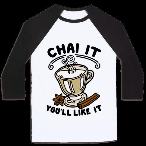 Chai It You'll Like It