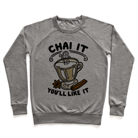 Chai It You'll Like It Pullover