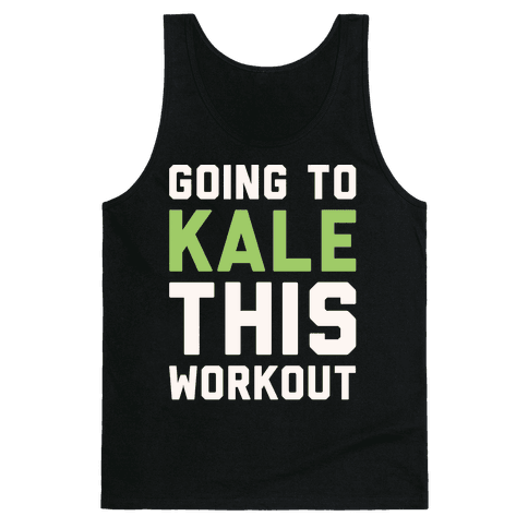 Going To Kale This Workout White Print Tank Top