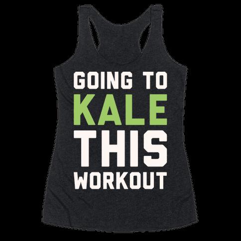 Going To Kale This Workout White Print Racerback Tank Top