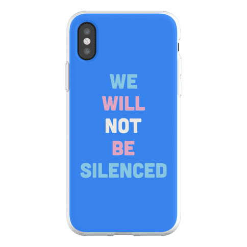 We Will Not Be Silenced (Transgender) Phone Flexi-Case