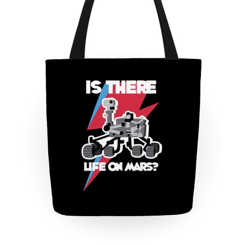 Is There Life on Mars? Mars Rover Tote