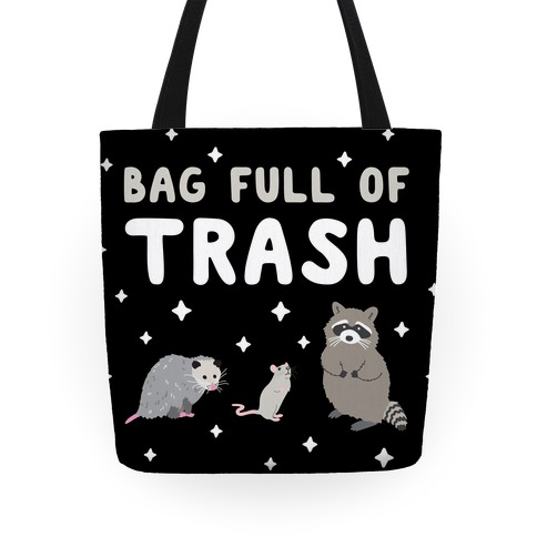 Bag Full Of Trash Tote