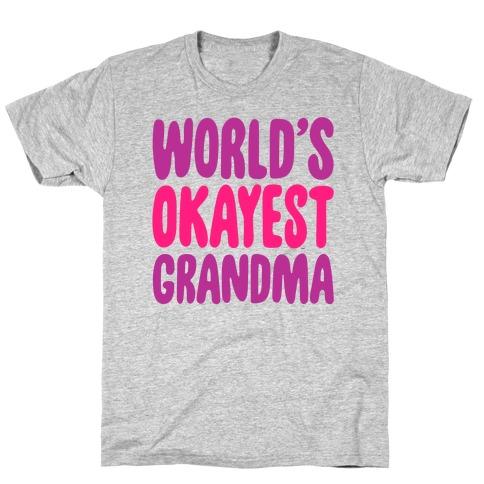 World's Okayest Grandma Mens/Unisex T-Shirt