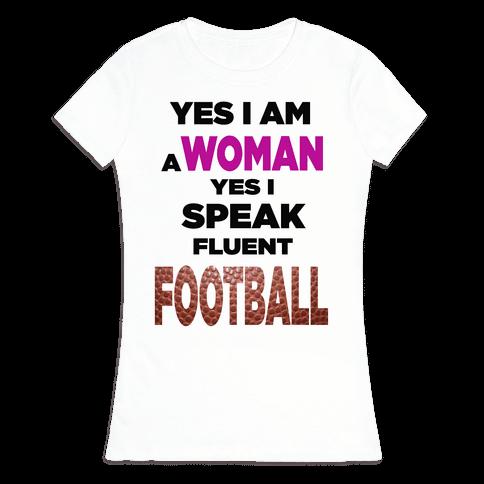 Yes I Speak Fluent Football