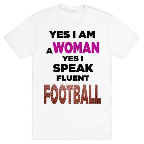 Yes I Speak Fluent Football Mens T-Shirt