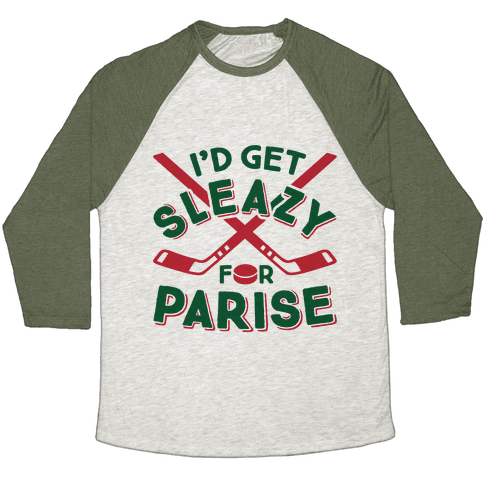 I'd Get Sleazy For Parise Baseball Tee