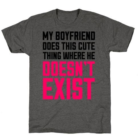 My Boyfriend Does This Cute Thing T-Shirt