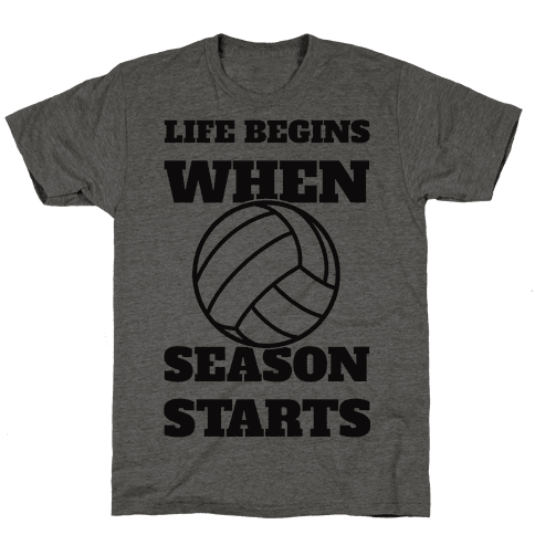 Life Begins When Volleyball Season Begins